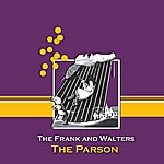 The Frank & Walters The Parson (Single)