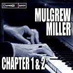 Mulgrew Miller Chapter 1 & 2, Key To The City / Work
