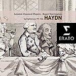 Sir Roger Norrington Haydn: Symphonies Nos. 99 - 104