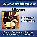 Casting Crowns Lifesong [Performance Tracks]