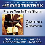 Casting Crowns Praise You In The Storm [Performance Tracks]