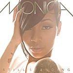Monica Still Standing