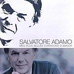 Salvatore Adamo Mes Plus Belles Chansons D'amour