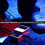 Benjamin Wagner Live At Rockwood Music Hall