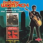 "Bobby Womack Safety Zone/The Womack ""live"""