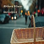 Richard Bliwas Uncovered