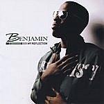 Benjamin My Reflection