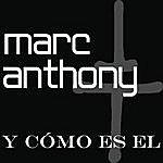 Marc Anthony Y Cómo Es El (Single)