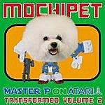 Mochipet Master P On Atari Transformed Vol. 2