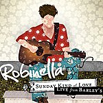 RobinElla Sunday Kind Of Love: Live From Barley's