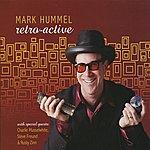 Mark Hummel Retro-Active