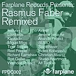 Rasmus Faber Farplane Records Presents \'rasmus Faber Remixed\'