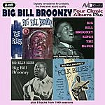 Big Bill Broonzy Four Classic Albums Plus (Big Bill's Blues / Big Bill Broonzy Sings The Blues / Folk Blues / The Blues) (Digitally Remastered)