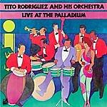 Tito Rodriguez & His Orchestra Live At The Palladium
