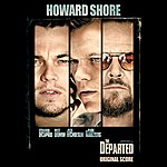 Howard Shore The Departed: Original Motion Picture Score