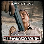 Howard Shore A History Of Violence - Music From The Original Motion Picture