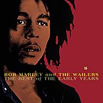 Bob Marley & The Wailers The Best Of The Early Years