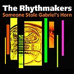 The Rhythmakers Someone Stole Gabriel's Horn
