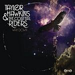 Taylor Hawkins & The Coattail Riders Way Down (Single)