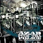 Azad Fuck Tha Police (3-Track Maxi-Single)