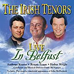 The Irish Tenors Live From Belfast