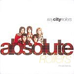 Bay City Rollers Absolute Rollers-The Very Best Of Bay City Rollers