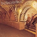 Brecker Brothers Straphangin'