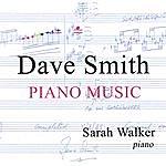Sarah Walker Dave Smith - Piano Music