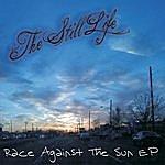 Still Life Race Against The Sun - Ep