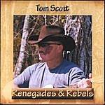 Tom Scott Renegades & Rebels