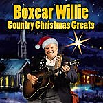 Boxcar Willie Country Christmas Greats