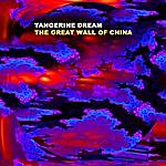 Tangerine Dream The Great Wall Of China