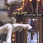 Beth Wood You Take The Wheel