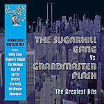Sugarhill Gang The Greatest Hits (Reissue)