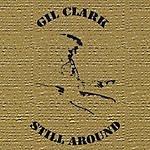 Gil Clark Still Around