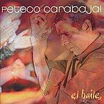 Peteco Carabajal El Baile