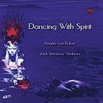 Brigitte von Bulow Dancing With Spirit