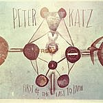 Peter Katz First Of The Last To Know