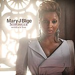 Mary J. Blige Stronger Witheach Tear (International Version)