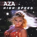 Aza High Speed