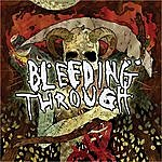 Bleeding Through Bleeding Through