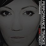 Charmaine Love Reality Performance Tracks