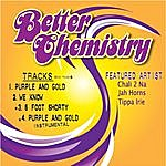 Better Chemistry Purple And Gold