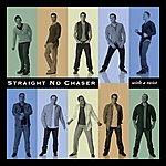 Straight No Chaser With A Twist