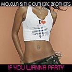 Molella If You Wanna Party