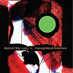 Tangerine Dream Booster II
