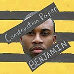 Benjamin Construction Paper