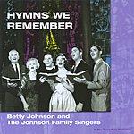 Betty Johnson Hymns We Remember