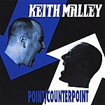 Keith Point/Counterpoint
