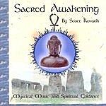 Scott Kovarik Sacred Awakening
